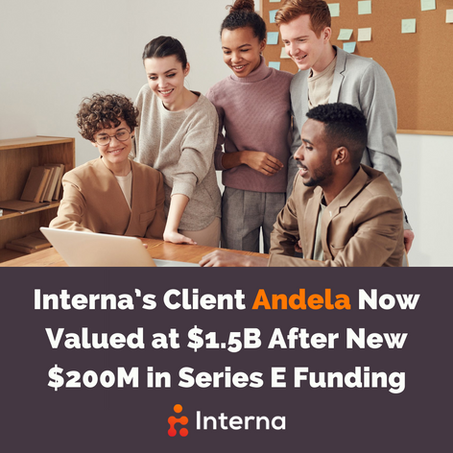 Interna's Client Andela Now Valued at $1.5B After New $200M in Series E Funding