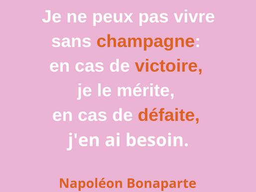 Suivez les conseils de Napoléon: buvez du champagne!