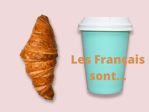Les Français sont...