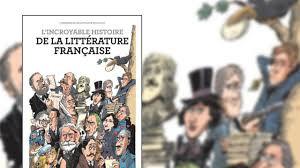 Idée lecture: l'incroyable histoire de la littérature française!