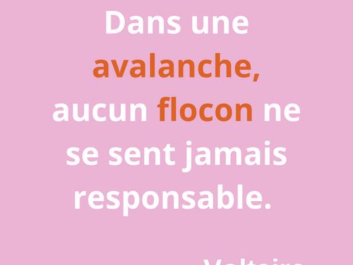 Inspiration: les mots de Voltaire!