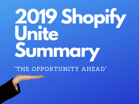 4 Key Takeaways of Shopify Unite 2019