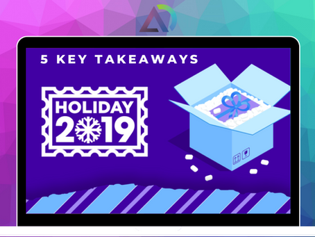 5 Key Takeaways of Holiday 2019