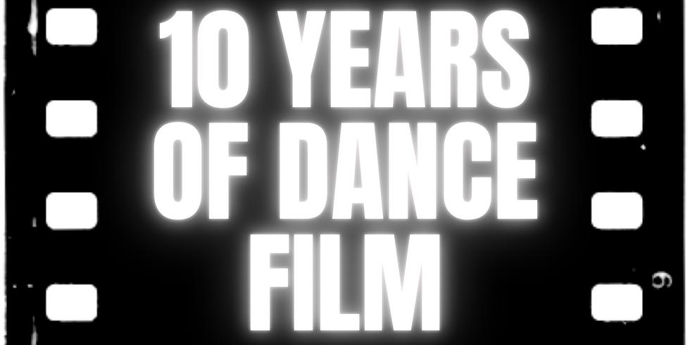 10 YEARS OF DANCE FILM