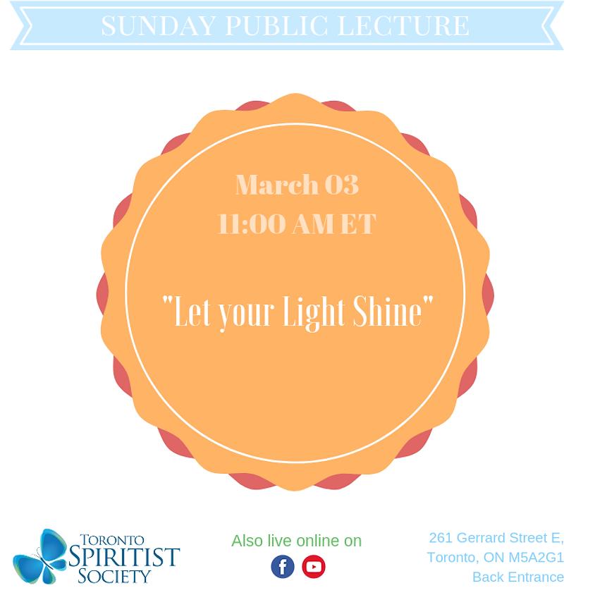 Public Lecture :: Let your Light Shine