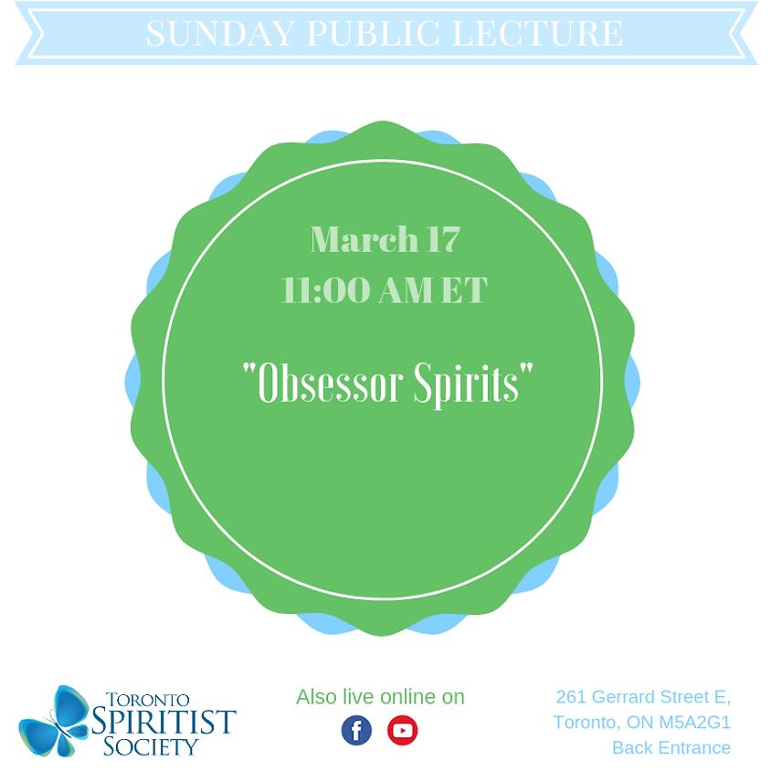 Public Lecture :: Obsessor Spirits