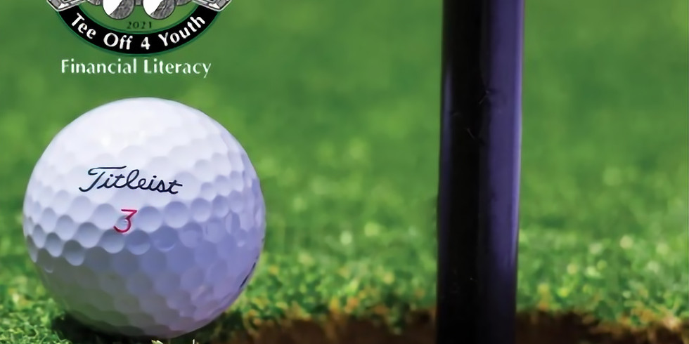 Tee-Off 4 Youth Financial Literacy Golf Classic