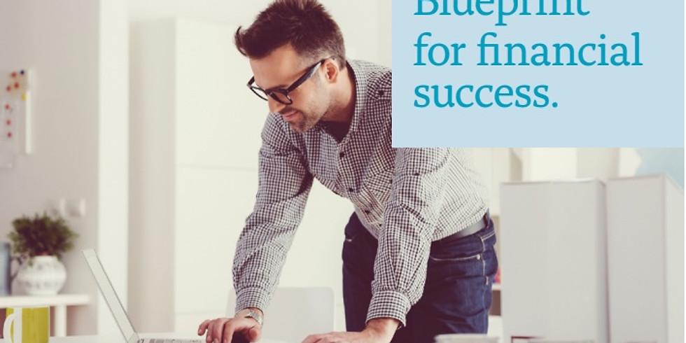 Postponed Blue Print for Financial Success