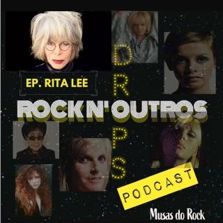 Podcast #4 - As Incríveis Musas do Rock (Ep. Rita Lee)