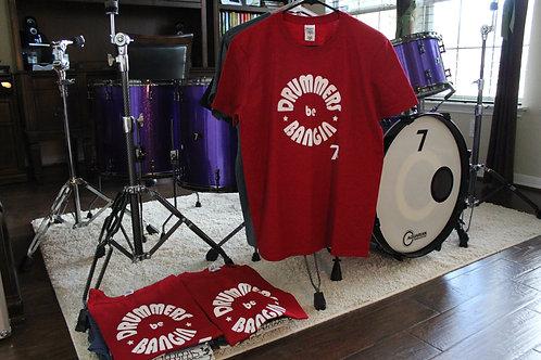 Drummers Be Bangin Tee