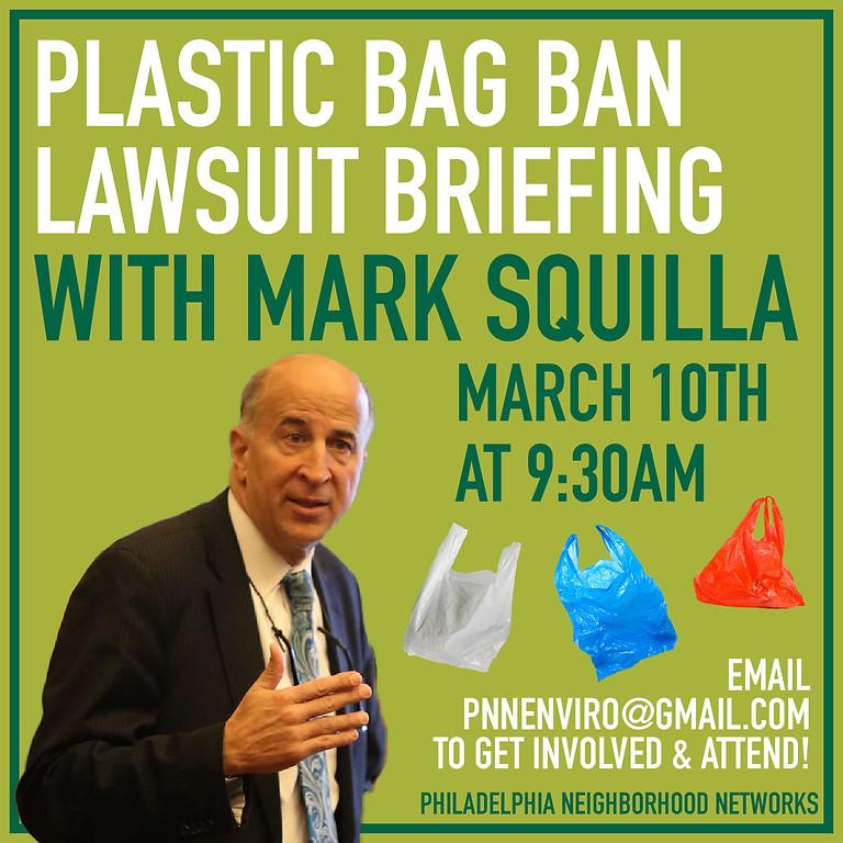 Plastic Bag Ban Lawsuit Briefing