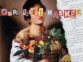 Our Fruit Basket