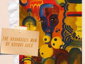 The Vagarious Man