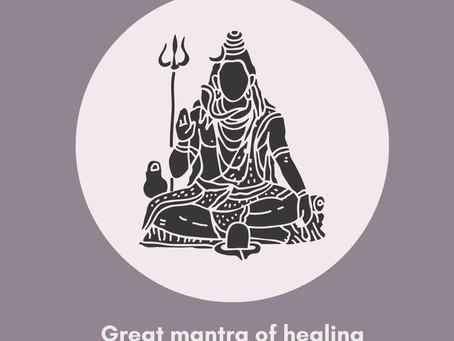 Mahamrityunjaya Mantra - Great mantra of healing