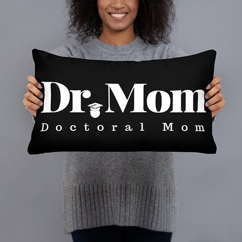Doctoral Mom Pillow