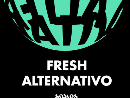 Fresh Alternativo | Somos Grandes