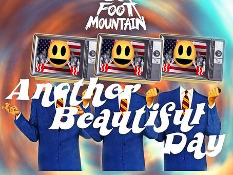 """Another Beautiful Day"": Una ingeniosa crítica social de 10 Foot Mountain."