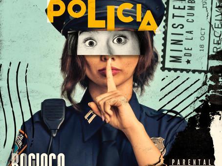 """Bachaco y """"La Policía"""": Divertida, jocosa, controversial."""