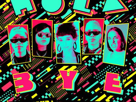 Sol Pereyra, Mula y Sara Hebe: Sin miedo ni tabúes nos presentan 'HOLA BYE'.