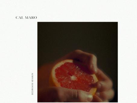 "Bedroom Sessions: Cal Maro nos presenta ""Juliet"""