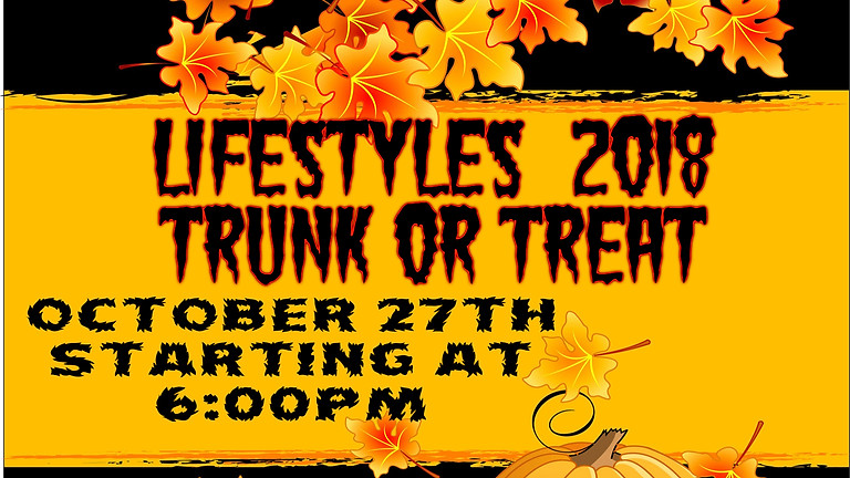 LifeStyles 2018 Trunk or Treat