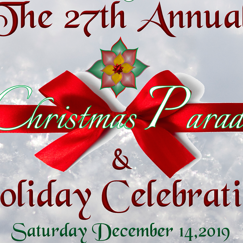 The 27th Annual Christmas Parade sand Holiday Celebration
