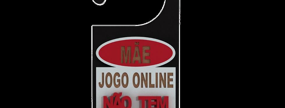 Aviso de Porta Cosplay Jogo online não tem pause - 10x21cm