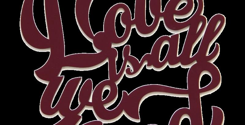 Quadro Love Is All We Need - 45x43cm