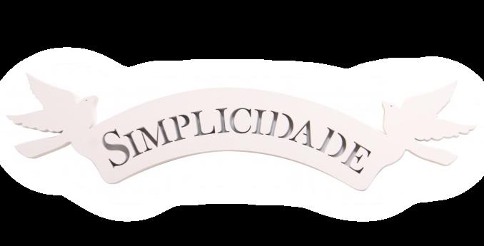 Palavra Decorativa Simplicidade - 7x30cm