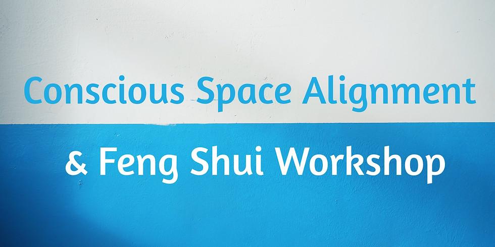 Conscious Alignment & Feng Shui Workshop