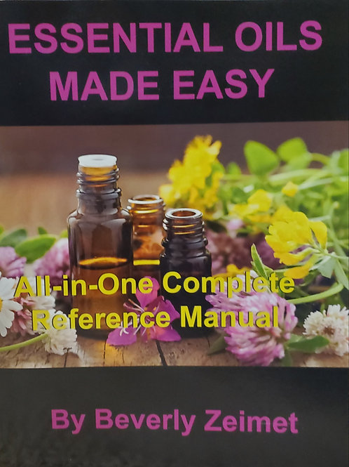 Essential Oils Made Easy Book by Beverly Zeimet