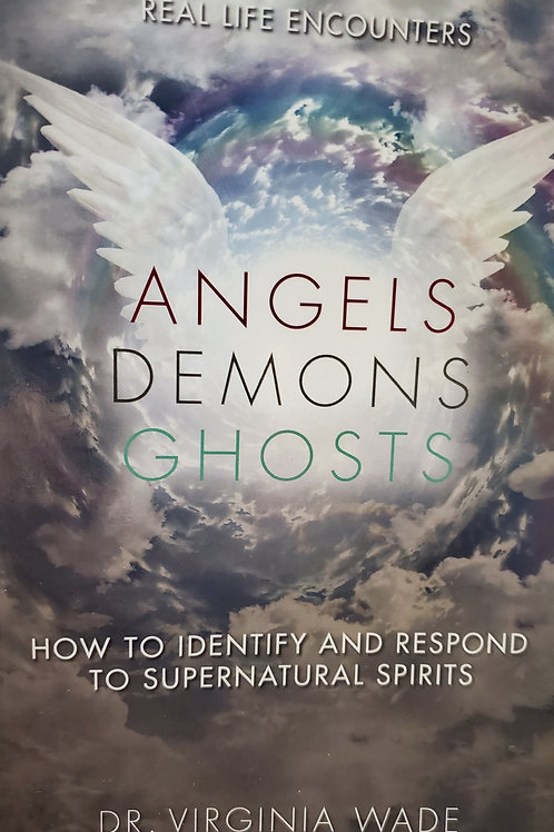 Angels Demons Ghost Book by Dr. Virginia Wade