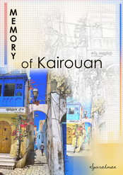 MEMORY OF KAIROUAN