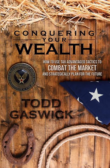 Conquering Your Wealth by Todd Gaswick