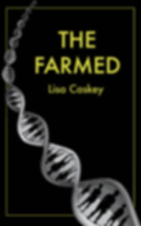 The Farmed, The Farmed Trilogy Book One