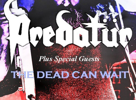 Predatür/ The Dead Can Wait 2019