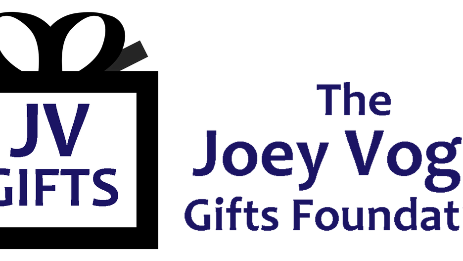 JOEY VOGEL'S GIFTS FOUNDATION GETS OFF THE GROUND