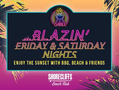 Blazin' Friday & Saturday Nights