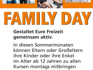 Jeden Montag im Juli und August ist Family Day!