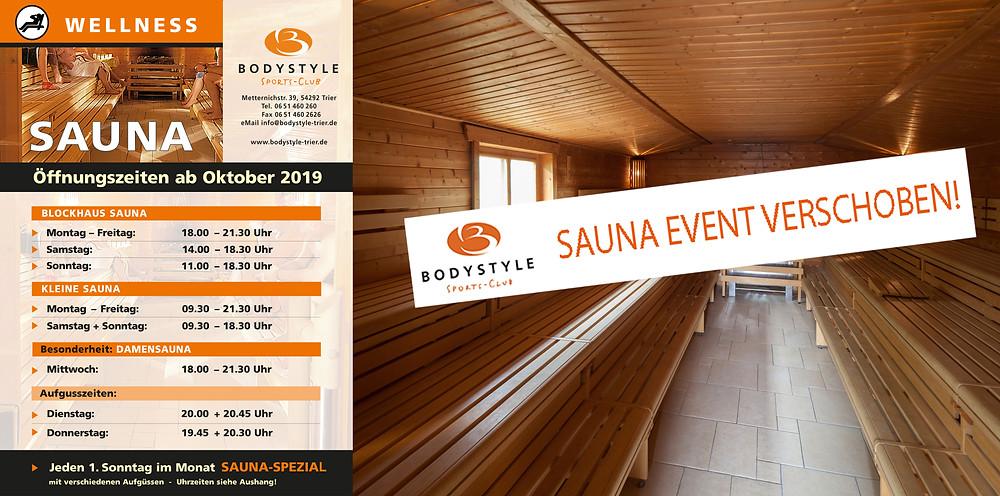 Das für morgen geplante Saunaevent muss leider kranheitsbedingt auf nächsten Sonntag 13.10.19 verschoben werden. Wir danken für euer Verständnis!
