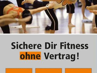 Fitness ohne Vertrag? Jetzt in der Sommeraktion! 12er Fitnesskarte 139,00€ 12er Kurskarte 129,00€ 12