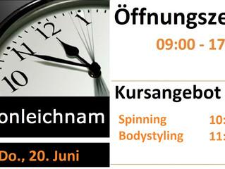 Unsere Öffnungszeiten an Fronleichnam Donnerstag 20. Juni.