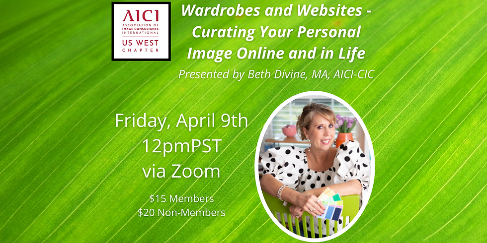 ****POSTPONED to a Later Date!**** Wardrobes and Websites - Curating Your Personal Image Online and in Life