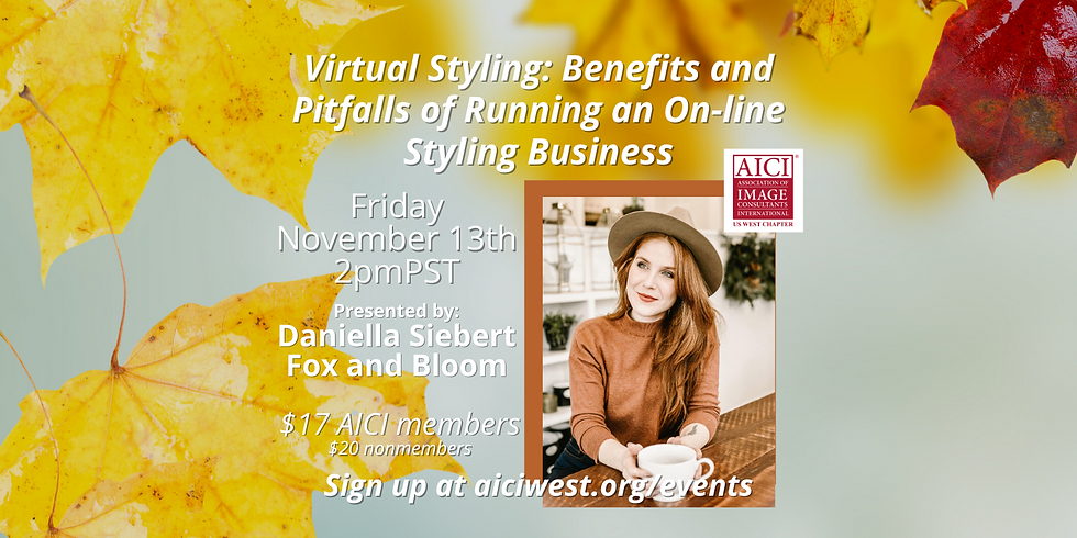 Virtual Styling: Benefits and Pitfalls of Running an On-line Styling Business