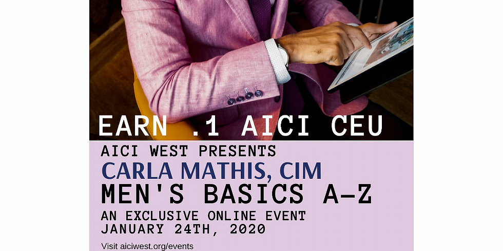 Men's Basics— A to Z With Carla Mathis CIM