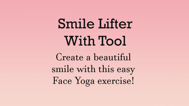 Smile Lifter Exercise With Tool   Face Yoga