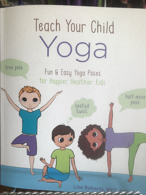 Teach your Child Yoga Book
