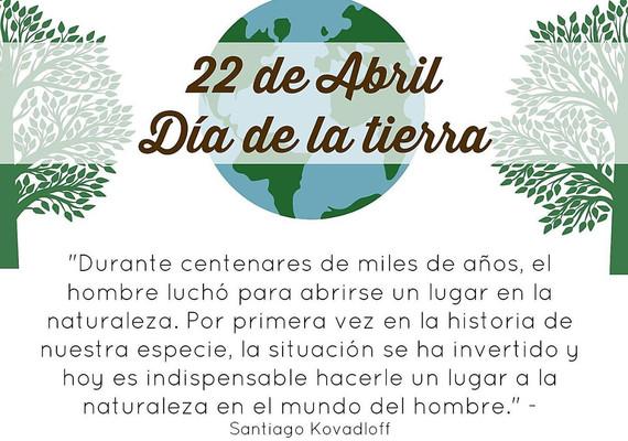 22 de ABRIL .. Día de la TIERRA