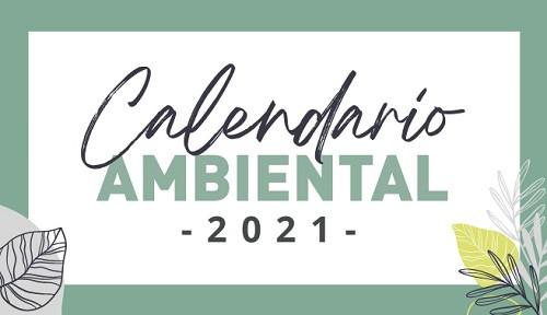 El calendario ambiental en Colombia para el 2021