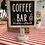 Thumbnail: Coffee Bar Sign #33